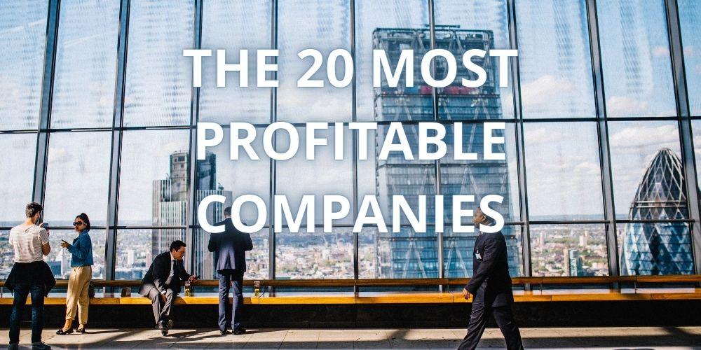 20 most profitable companies