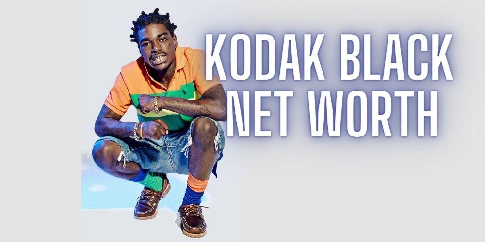 Kodak black net worth